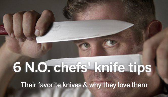 6 New Orleans chefs name their favorite knives