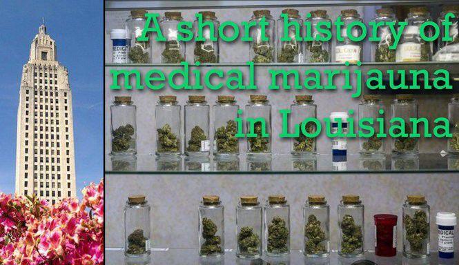 A short history of medical marijuana in Louisiana