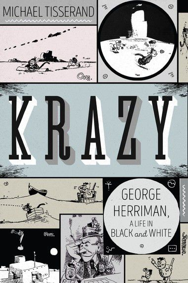 Krazy racial rules: New biography of cartoonist George Herriman