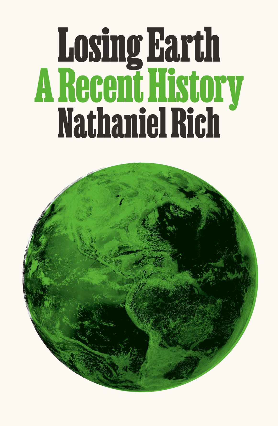 Losing Earth by Nathaniel Rich__cover