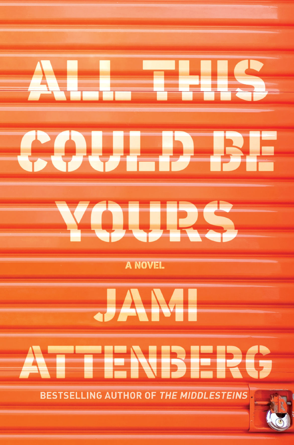 All This Could Be Yours cover Jami Attenberg