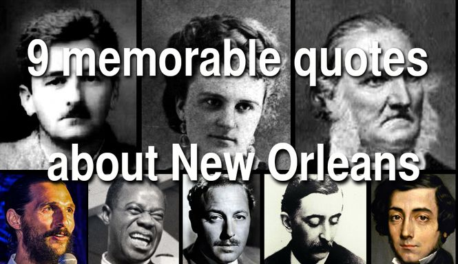 9 classic celebrity odes to New Orleans, from de Tocqueville ...