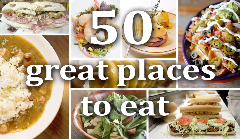 Top 10 New Orleans restaurants, 5 best new and 50 great places to eat: Fall Dining Guide 2014