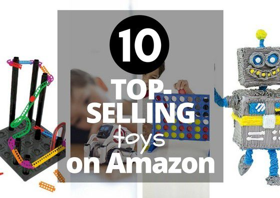 top selling toys on amazon