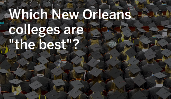 Which New Orleans colleges are 'the best' in 2017?