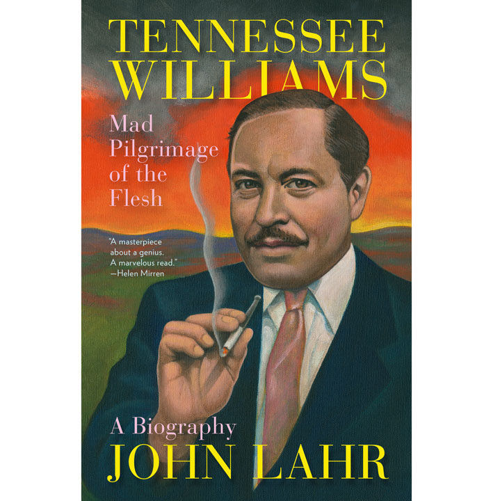With Tennessee Williams biography, theater critic John Lahr sheds new light on a familiar legend