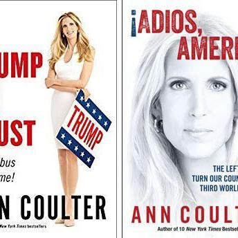 In Trump We Trust E Pluribus Awesome By Ann Coulter