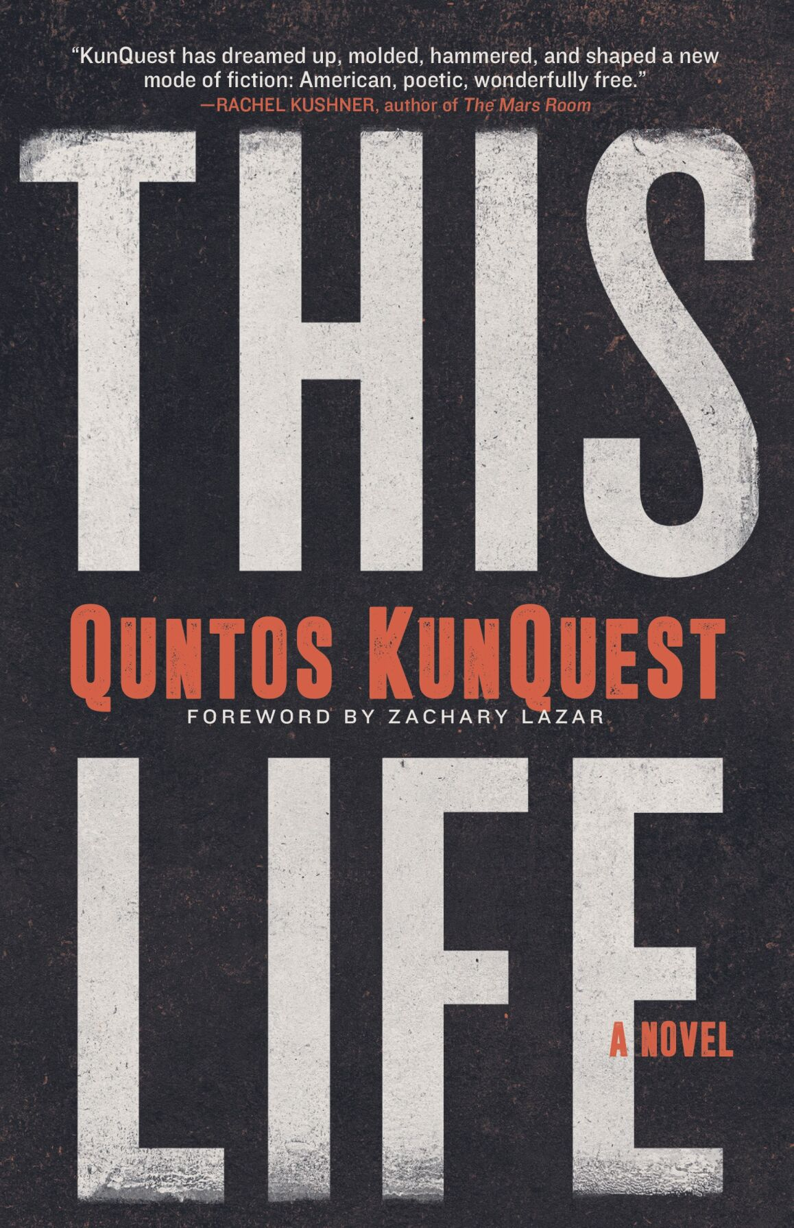 This Life by Quntos KunQuest