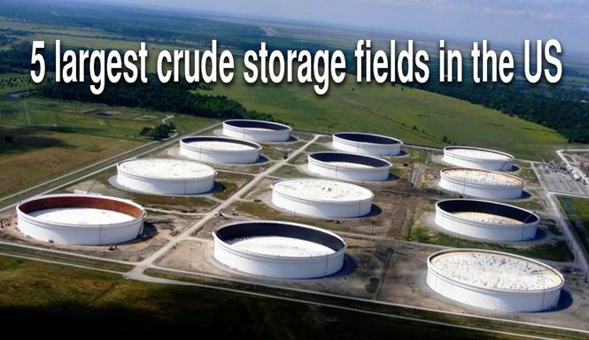 5 largest crude oil storage fields in the US