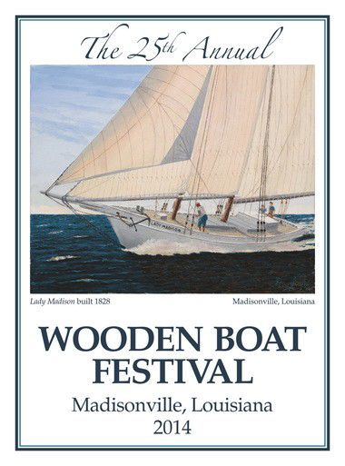 Madisonville Wooden Boat Festival Celebrates Local Maritime History