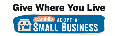 Help Your Favorite Local Business Through Gambit's New Initiative