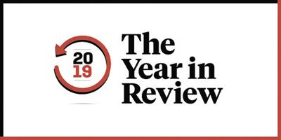 The Year in Review-Top Stories of 2019