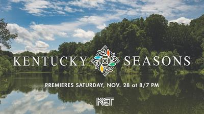 NEWS RELEASE: New KET film Kentucky Seasons explores scenic beauty of the Commonwealth