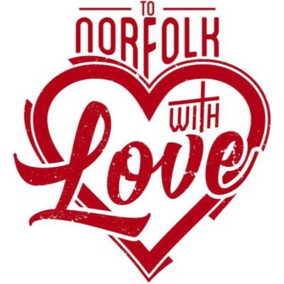 To Norfolk With Love
