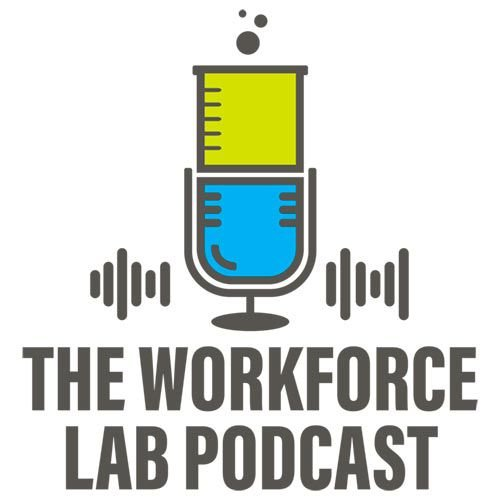 The Workforce Lab Podcast