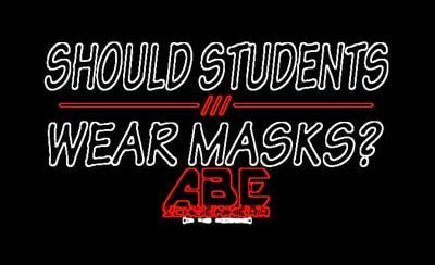 Should students be required to wear masks?
