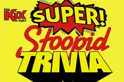 Super Stoopid Trivia