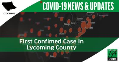 Covid-19 News & Updates - LycoCounty First Case.jpg