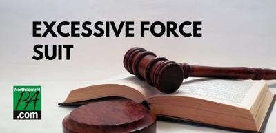 Excessive Force Suit _NCPA