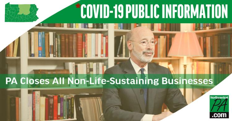 "Governor Wolf shuts down all ""non-life-sustaining"" businesses in Pennsylvania"