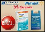 Eye Drops Sold At Walmart And Walgreens Recalled