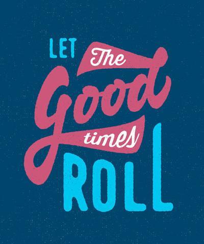 Let the Good Times Roll. Vintage t-shirt design