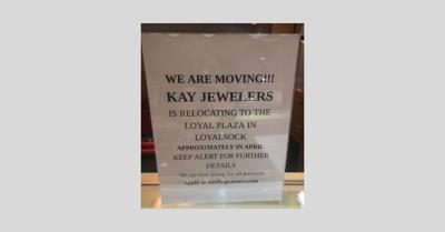 Kay Jewelers moving to Loyal Plaza sign _ 2020