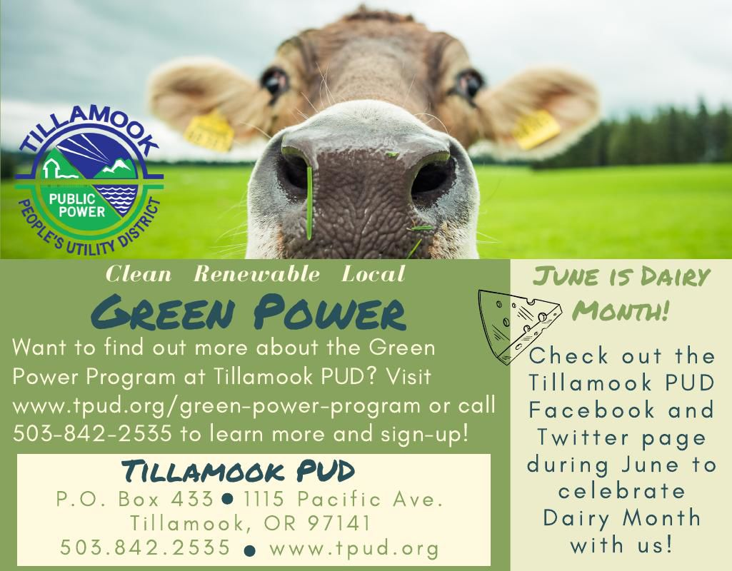 Green Power and Dairy Month.Tillamook PUD