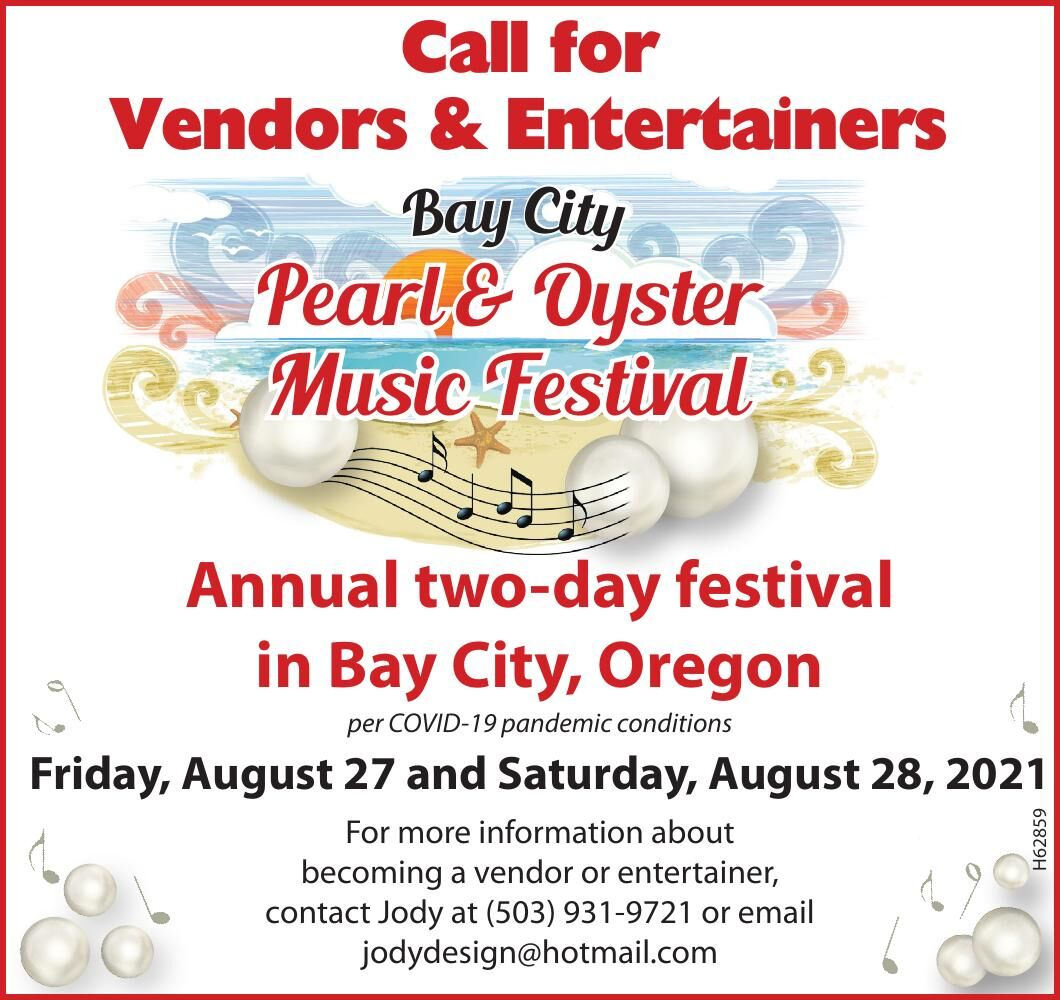 Bay City Pearl and Oyster Festival 2021 Call for Vendors and Preformers 123120