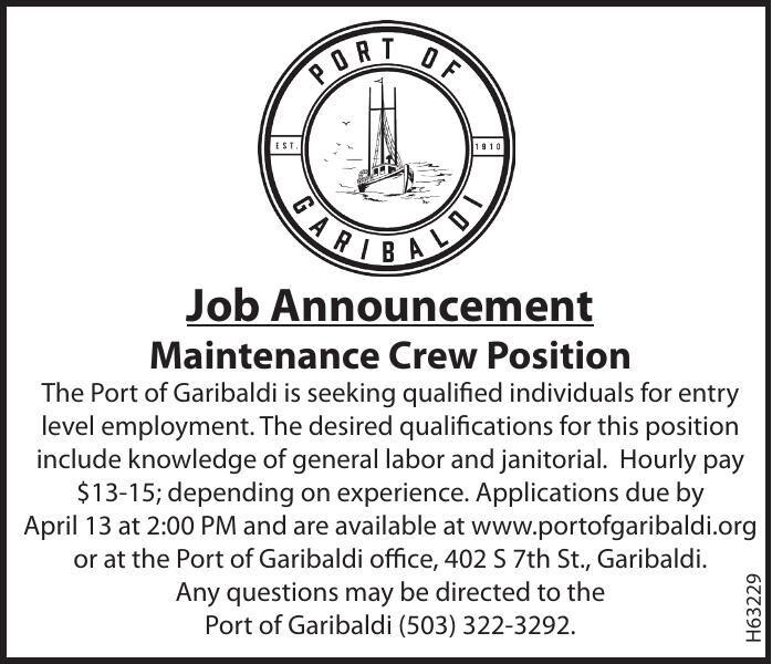 Hiring Maintenance Crew position - Port of Garibaldi  032321