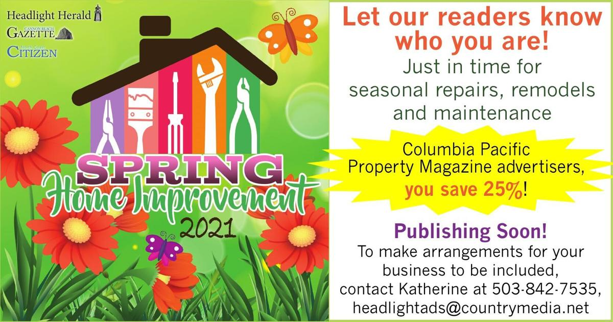 Spring Home Improvement North Oregon Coast 2021 030221