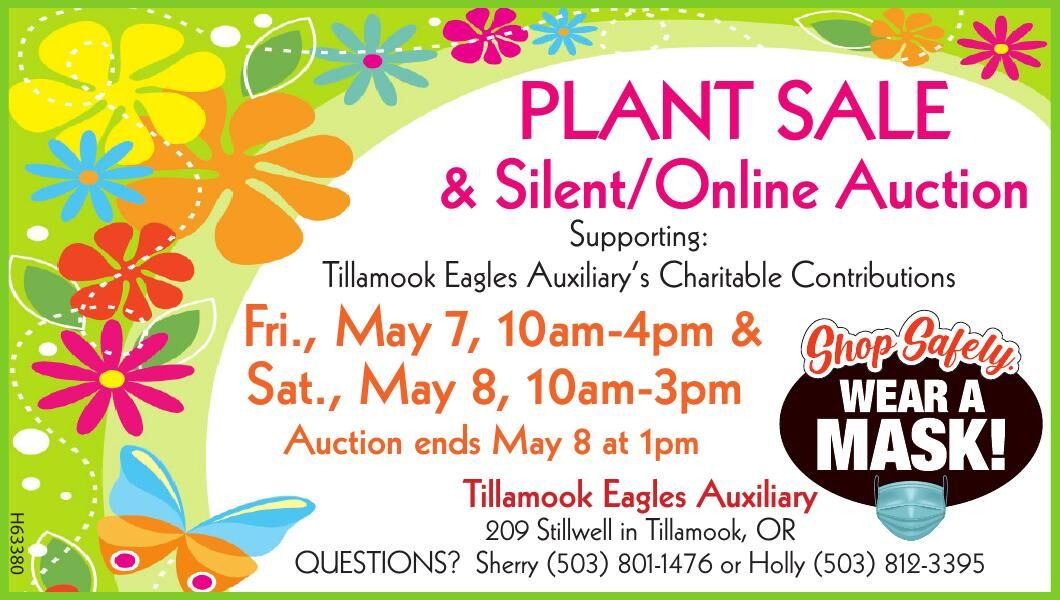 Plant Sale Silent Auction May 7 and 8 Tillamook Eagles Auxilary 042721