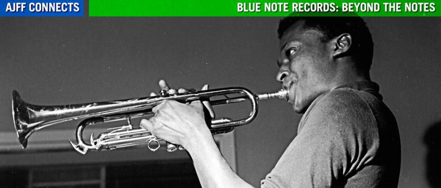 AJFF Connects: Blue Note Records: Beyond the Notes
