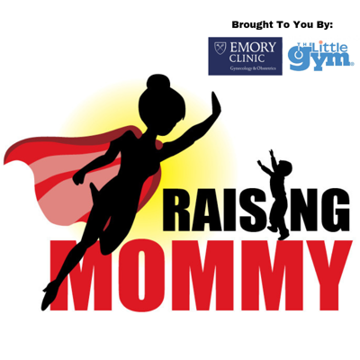 Raising Mommy w/ Sponsor
