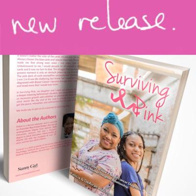 SURVIVING PINK.  An Inspirational Story of How a Breast Cancer Diagnosis Strengthened a Mother-Daughter Relationship