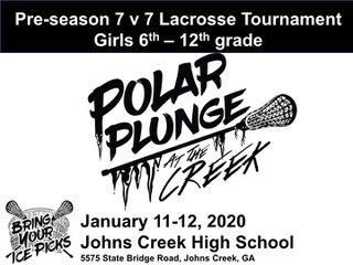 Johns Creek High School Polar Plunge Girls Lacrosse Tournament