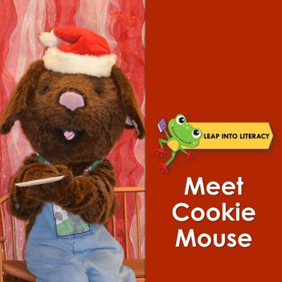 Meet Cookie Mouse at Leap into Literacy