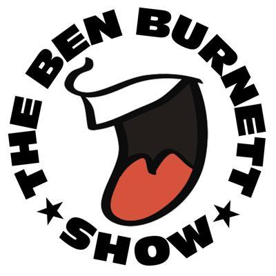 The Ben Burnett Show