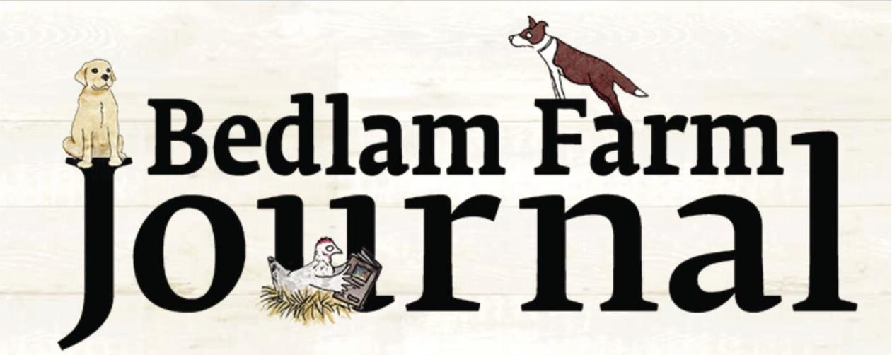 Bedlam Farm Journal