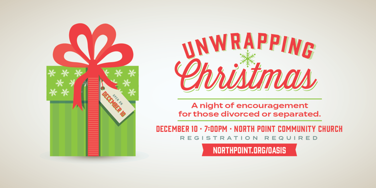 Unwrapping Christmas - A night of encouragement for those separated or divorced