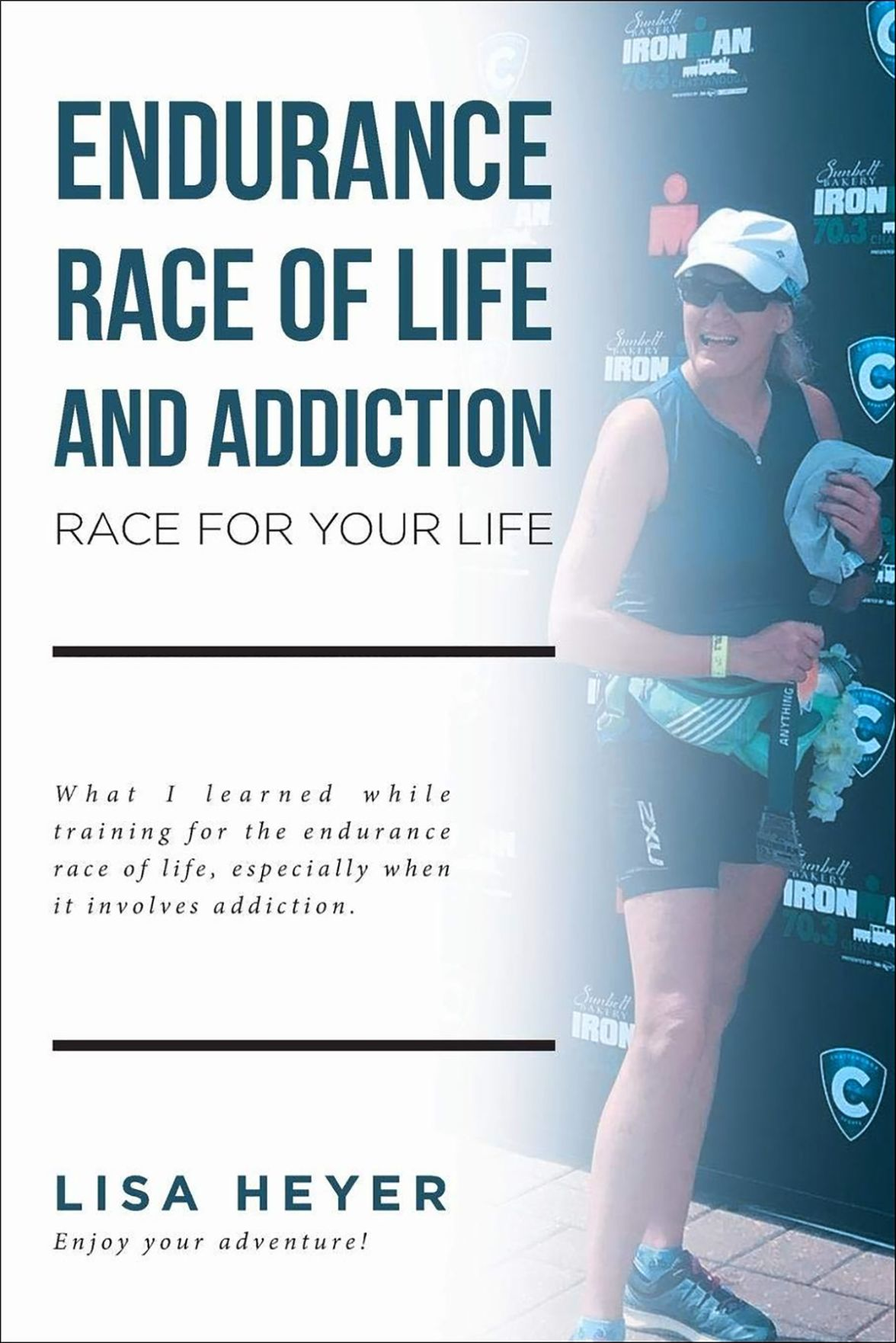 Book: Endurance Race of Life and Addiction by Lisa Heyer