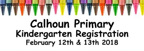 Calhoun Primary Kindergarten registration to begin Feb. 12