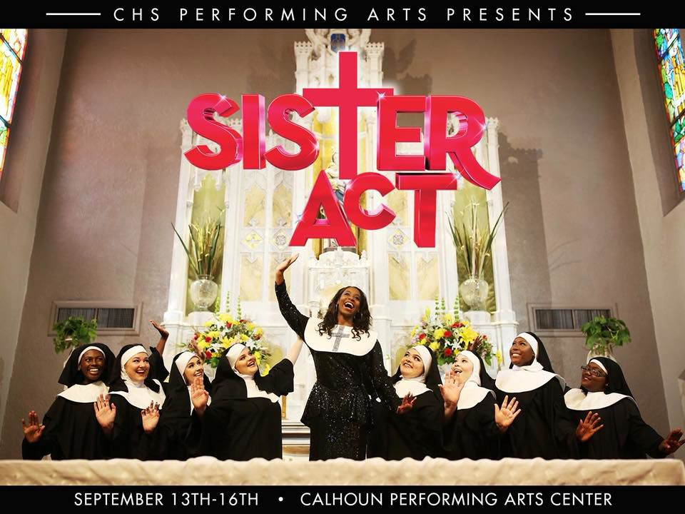 """Calhoun High School Drama Department to perform """"Sister Act"""" this weekend!"""