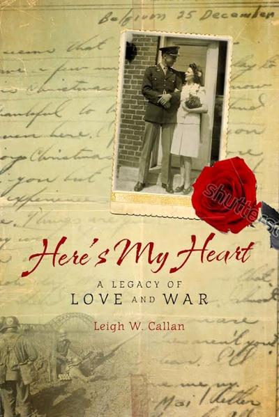 Here's My Heart, A Legacy of Love and War