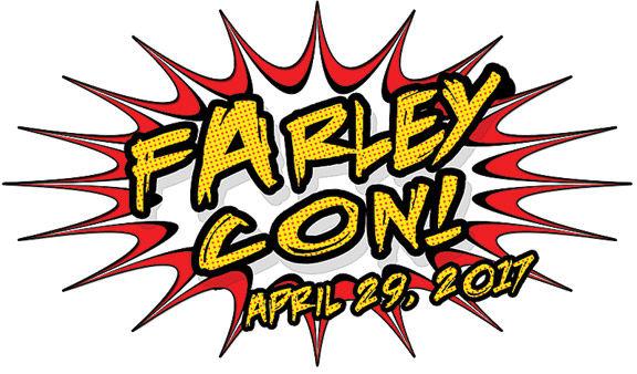 Farley Con: April 29