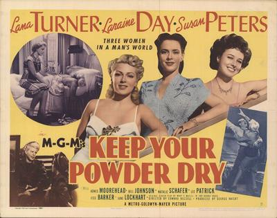 """""""Keep Your Powder Dry"""" poster"""