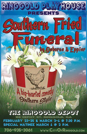 """Southern Fried Funeral"": Feb. 23-25 and March 2-4"