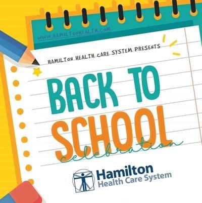 Hamilton Health Care to host back-to-school celebration