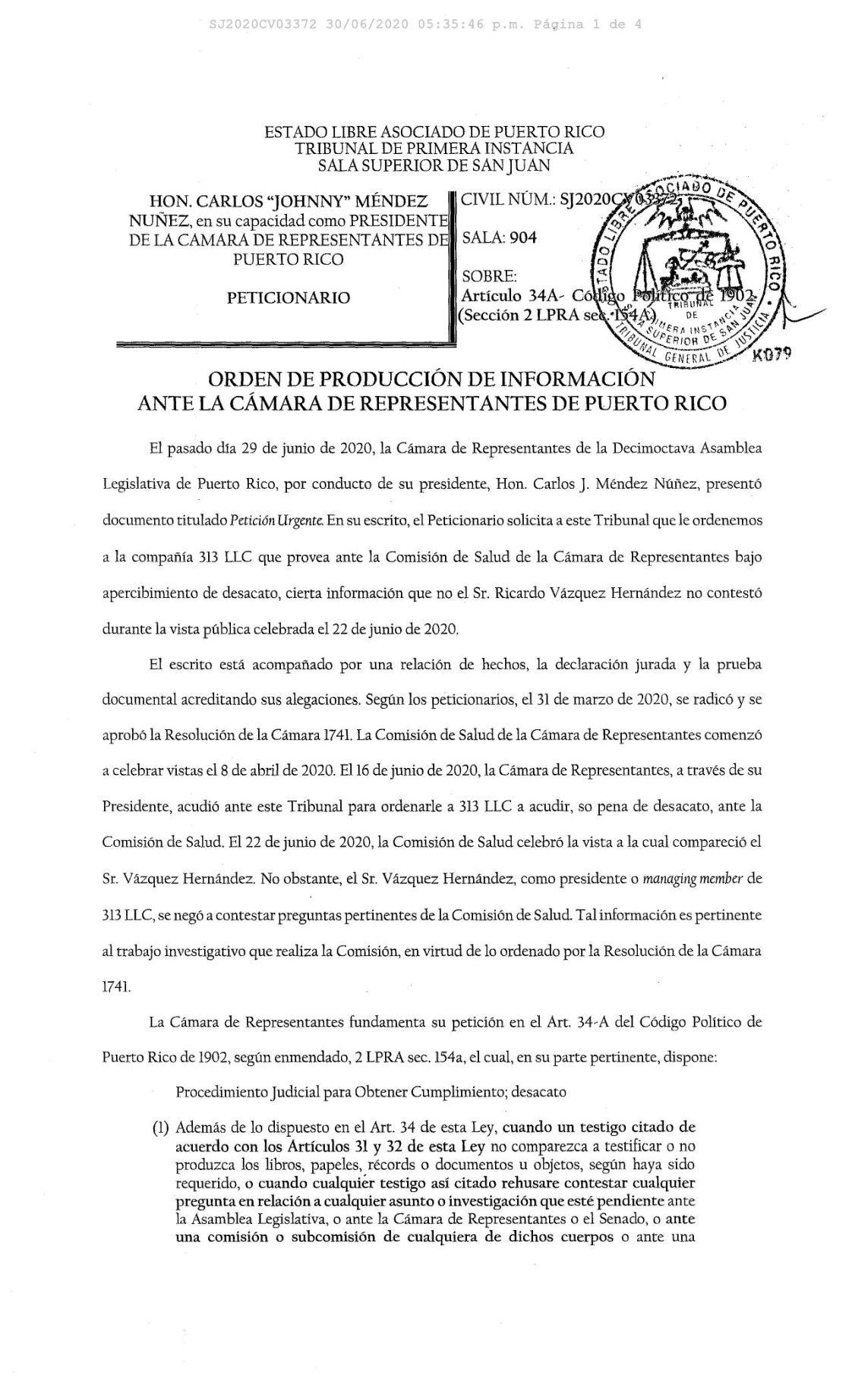 Tribunal le da ultimátum a 313 LLC para responder preguntas de la Cámara sobre la fallida compra de pruebas