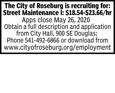 The City of Roseburg is recruiting for: